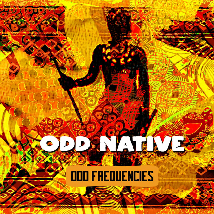 ODD NATIVE - Odd Frequencies EP