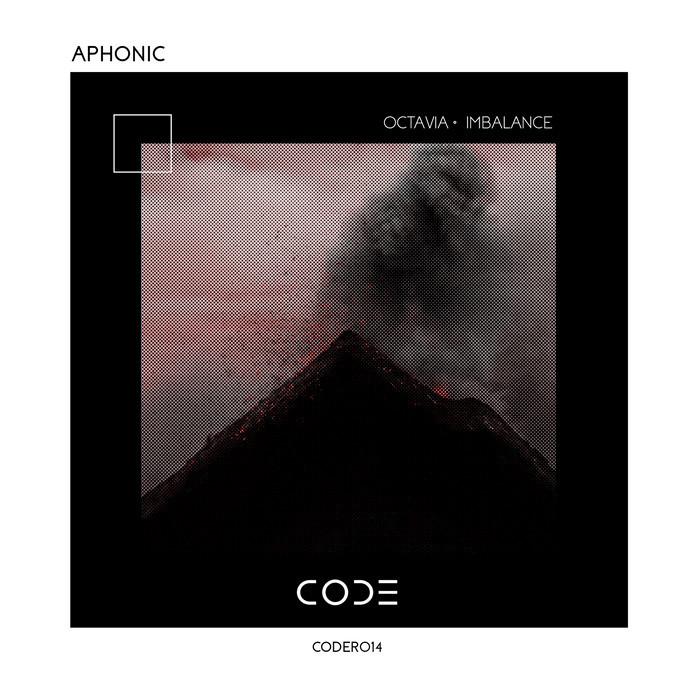 APHONIC - Octavia/Imbalance