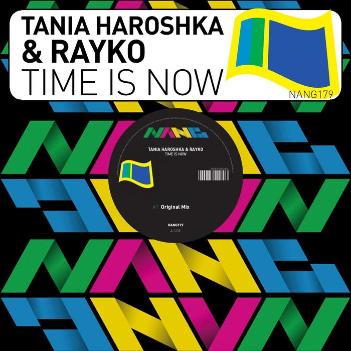 TANIA HAROSHKA/RAYKO - Time Is Now