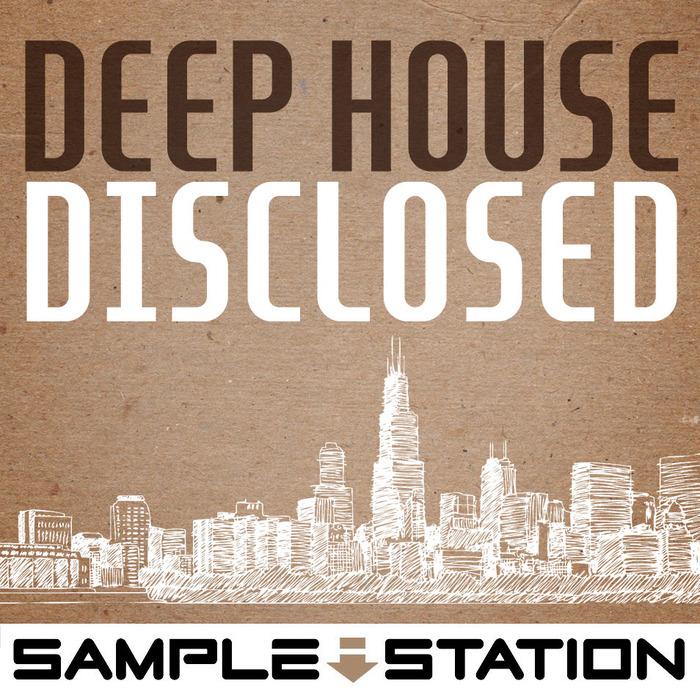 SAMPLE STATION - Deep House Disclosed (Sample Pack WAV)