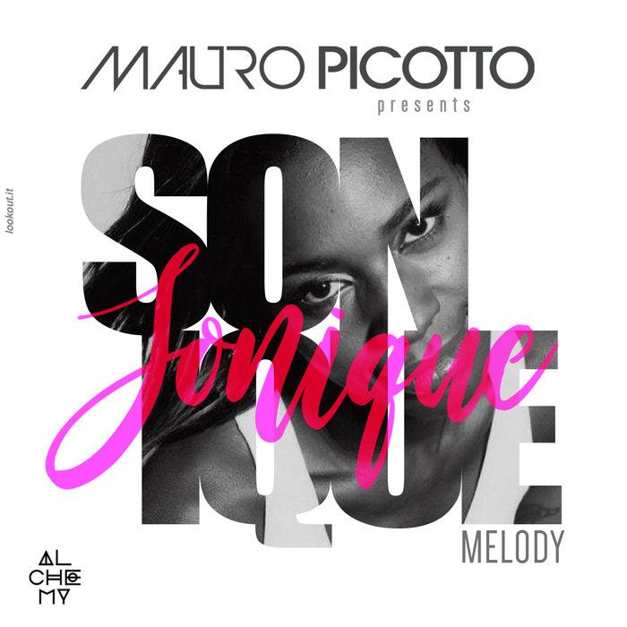 MAURO PICOTTO/SONIQUE - Melody
