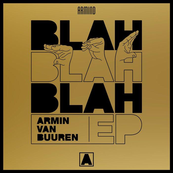 ARMIN VAN BUUREN - Blah Blah Blah EP