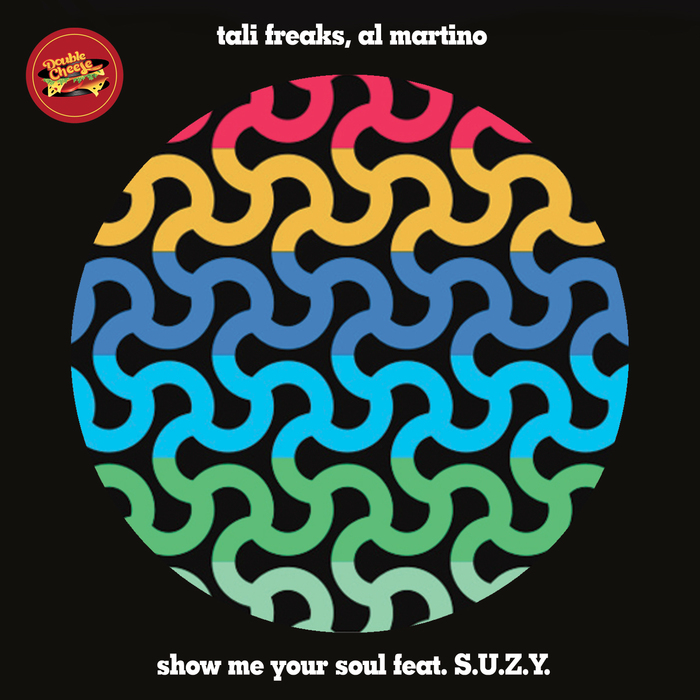 TALI FREAKS & AL MARTINO feat SUZY - Show Me Your Soul