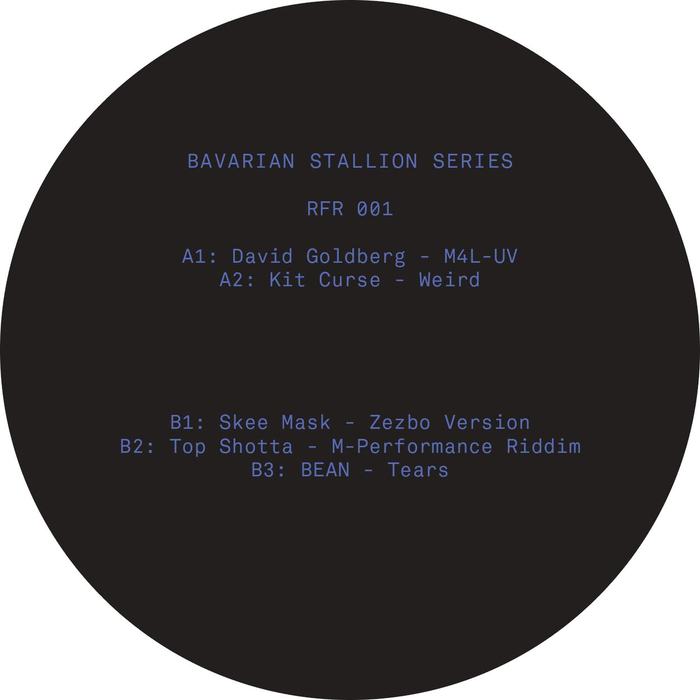 DAVID GOLDBERG/KIT CURSE/SKEE MASK/TOP SHOTTA/BEAN - Bavarian Stallion Series 001