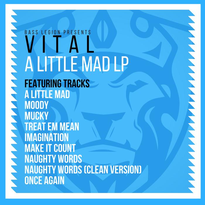 VITAL - A Little Mad