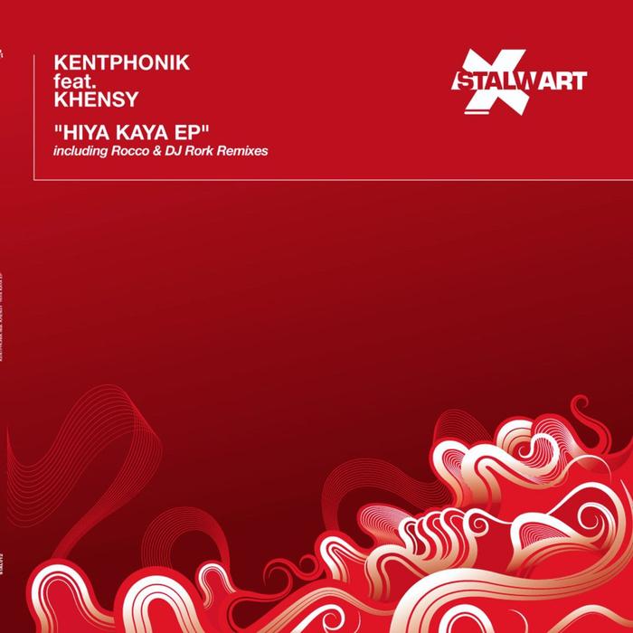 KENTPHONIK/KHENSY - Hiya Kaya EP
