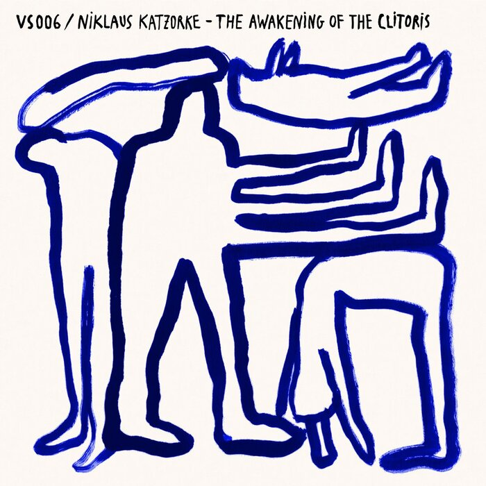 NIKLAUS KATZORKE - The Awakening Of The Clitoris EP