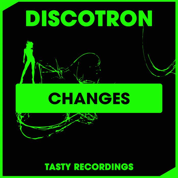 DISCOTRON - Changes