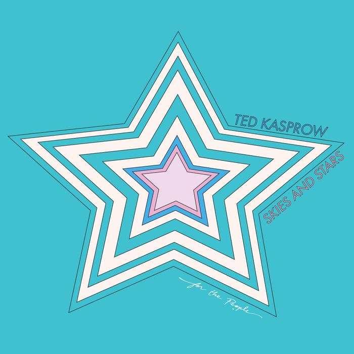 TED KASPROW - Skies & Stars