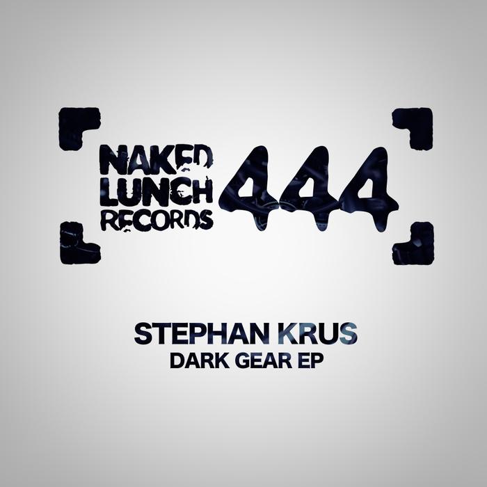 STEPHAN KRUS - Dark Gear EP