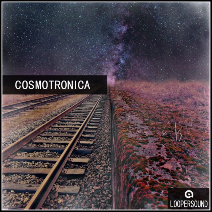 LOOPERSOUND - Cosmotronica (Sample Pack WAV)