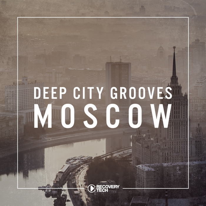 VARIOUS - Deep City Grooves Moscow