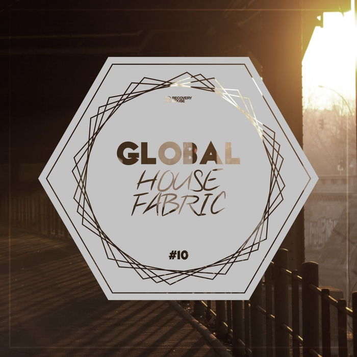 VARIOUS - Global House Fabric Pt 10