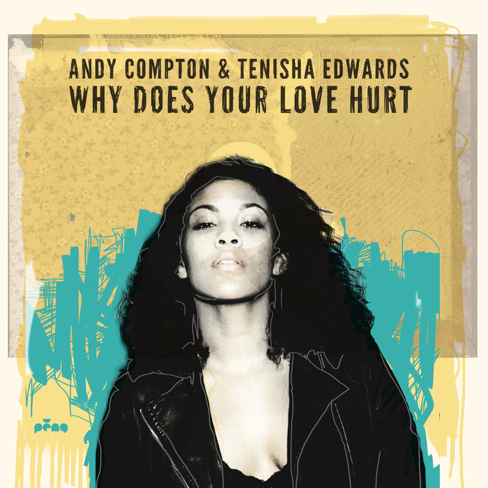 ANDY COMPTON feat CHARLIE HEARNSHAW - Why Does Your Love Hurt