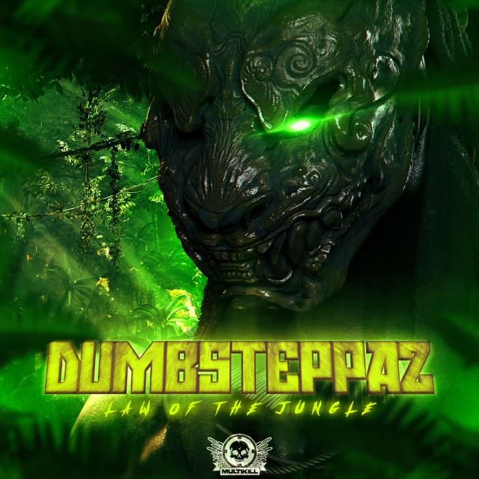 DUMBSTEPPAZ - Law Of The Jungle (Explicit)
