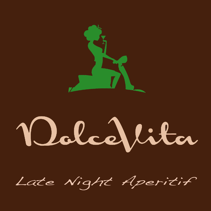 VARIOUS - Dolce Vita/Late Night Aperitif