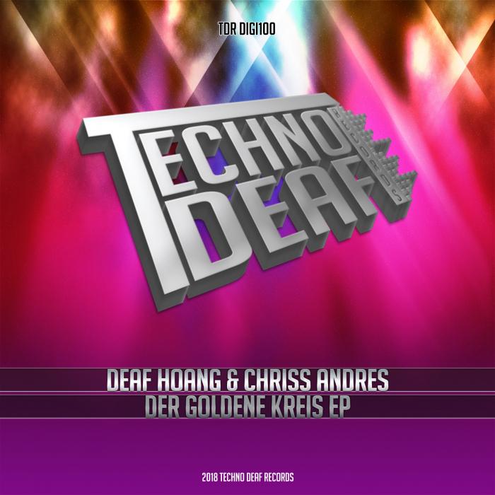 DEAF HOANG/CHRISS ANDRES - Der Goldene Kreis EP