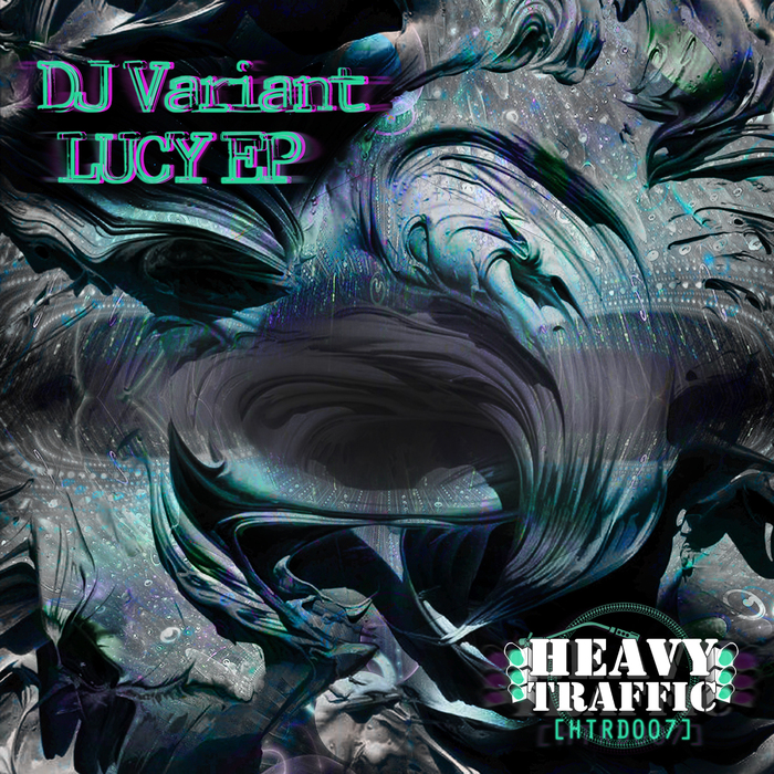 DJ VARIANT - Lucy EP