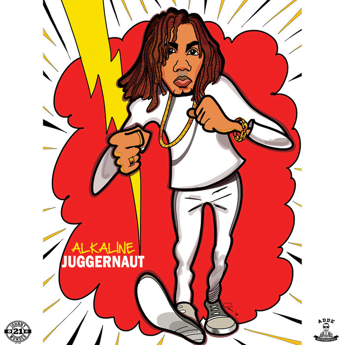 ALKALINE - Juggernaut (Explicit Produced By Johnny Wonder & Adde Instrumentals)