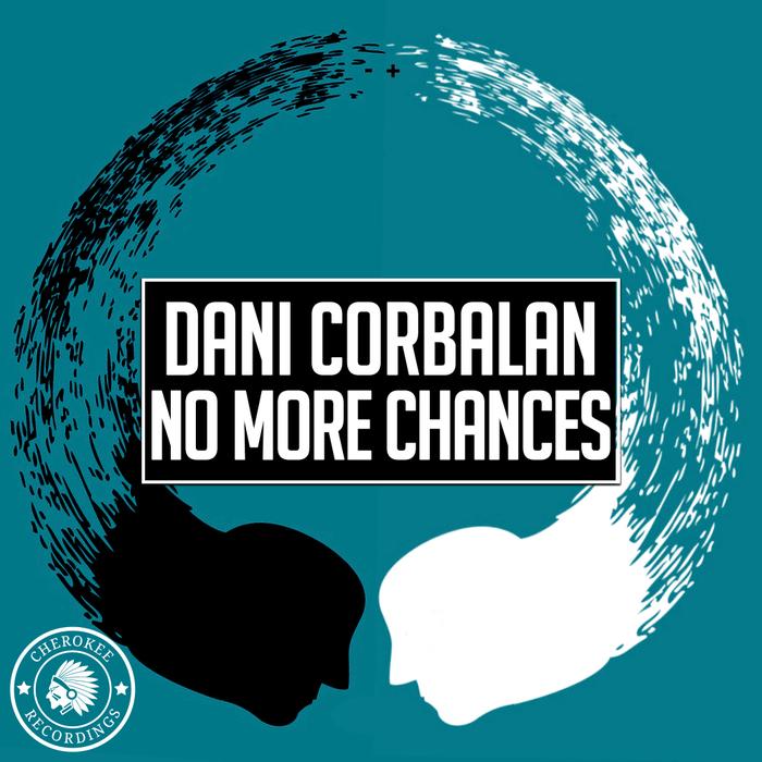 DANI CORBALAN - No More Chances