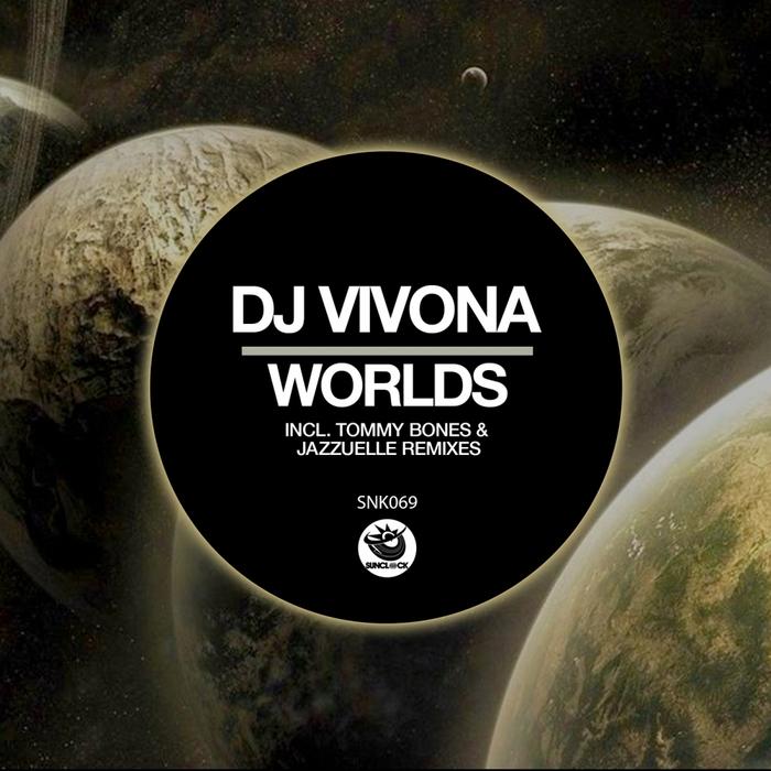 DJ VIVONA - Worlds