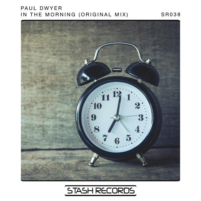 PAUL DWYER - In The Morning