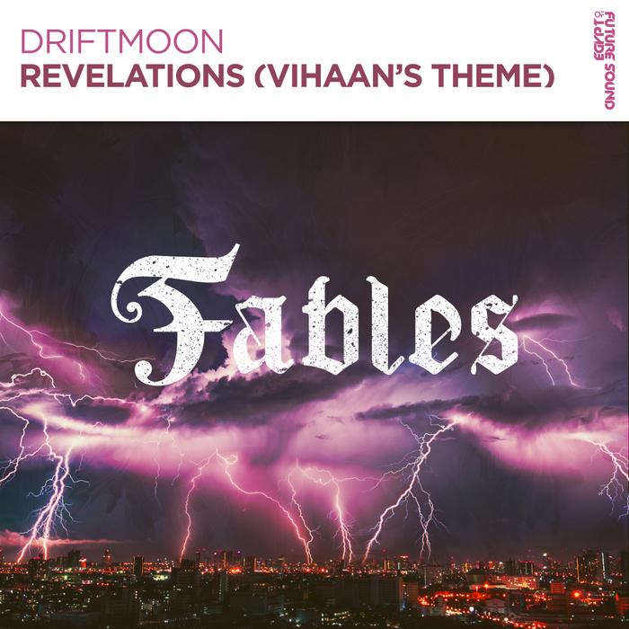 DRIFTMOON - Revelations (Vihaan's Theme)
