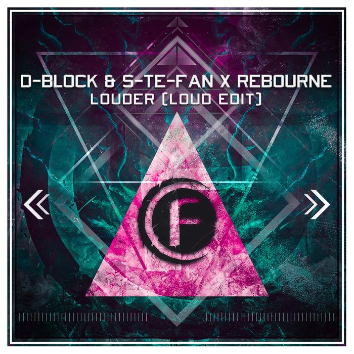 D-BLOCK/S-TE-FAN/REBOURNE - Louder