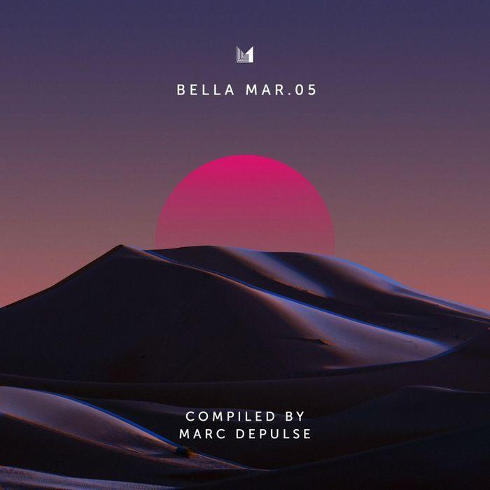 VARIOUS/MARC DEPULSE - Bella Mar 05