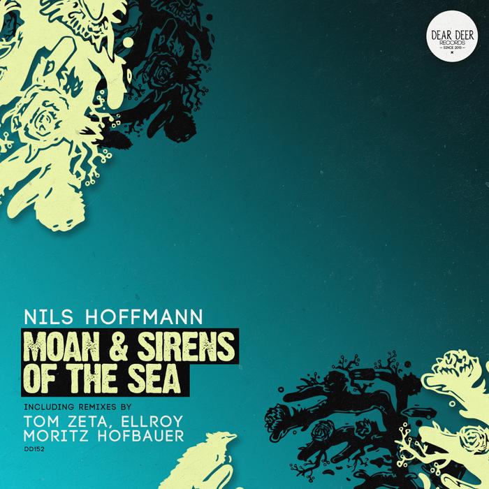 NILS HOFFMANN - Moan & Sirens Of The Sea