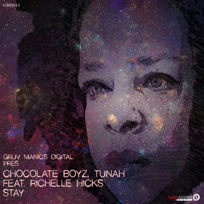 CHOCOLATE BOYZ/TUNAH feat RICHELLE HICKS - Stay