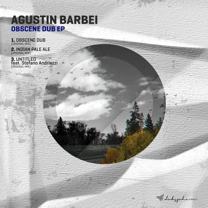 AGUSTIN BARBEI - Obscene Dub EP