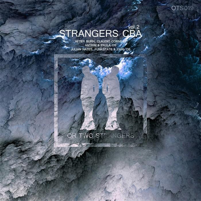 CLAUDIO CORNEJO/AFTER BURN/ANTRIM & PAULA OS/JULIAN NATES/FUNKSTATE & CARL OS - Strangers CBA Vol 2