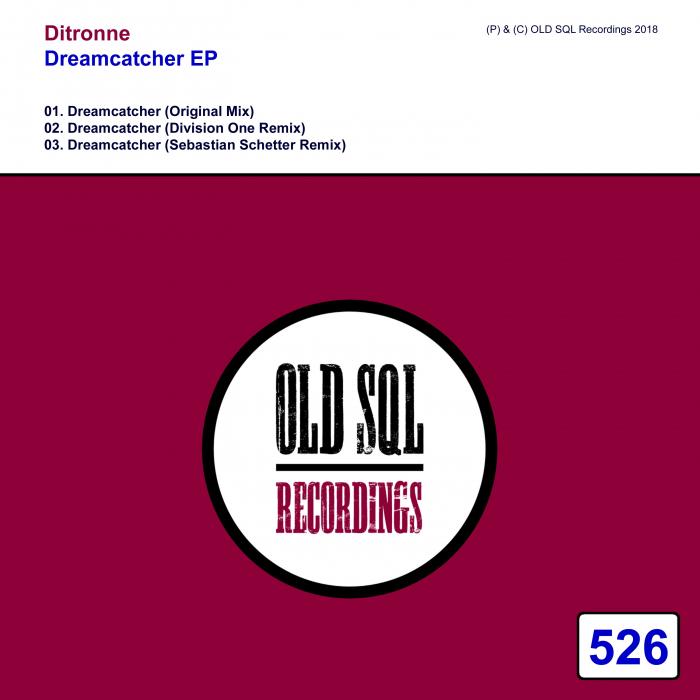 DITRONNE - Dreamcatcher EP
