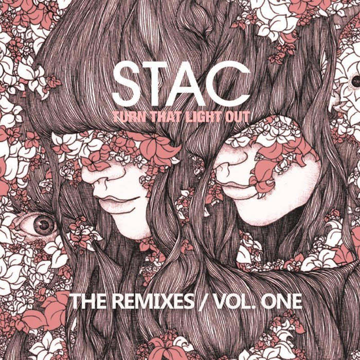 STAC - Turn That Light Out (Explicit The Remixes Vol 1)
