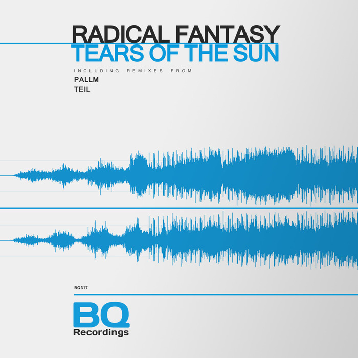 RADICAL FANTASY - Tears Of The Sun