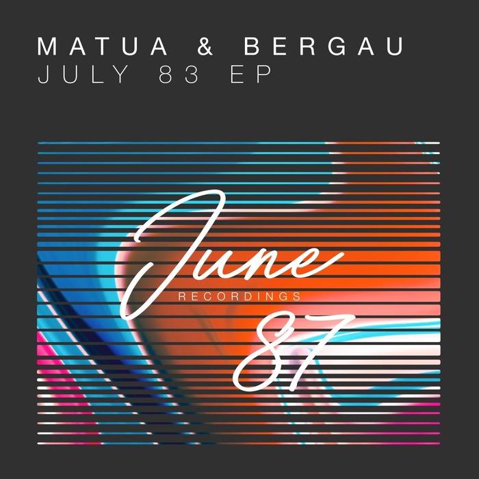 MATUA&BERGAU - July 83