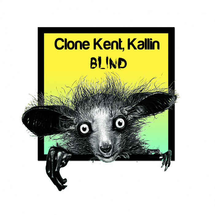 KALLIN/CLONE KENT - Blind