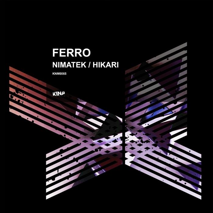FERRO - Nimatek/Hikari