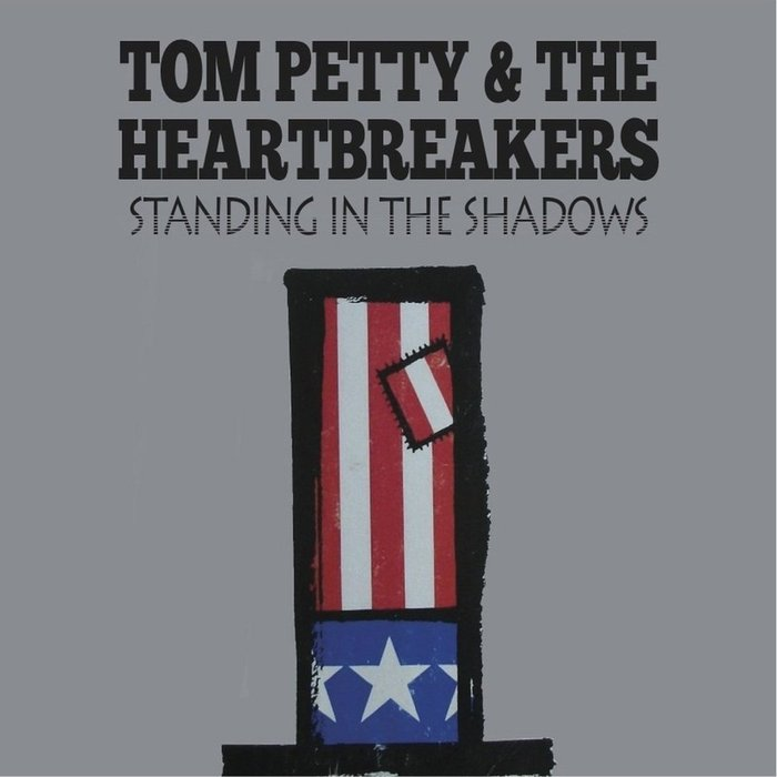 TOM PETTY & THE HEARTBREAKERS - Standing In The Shadows