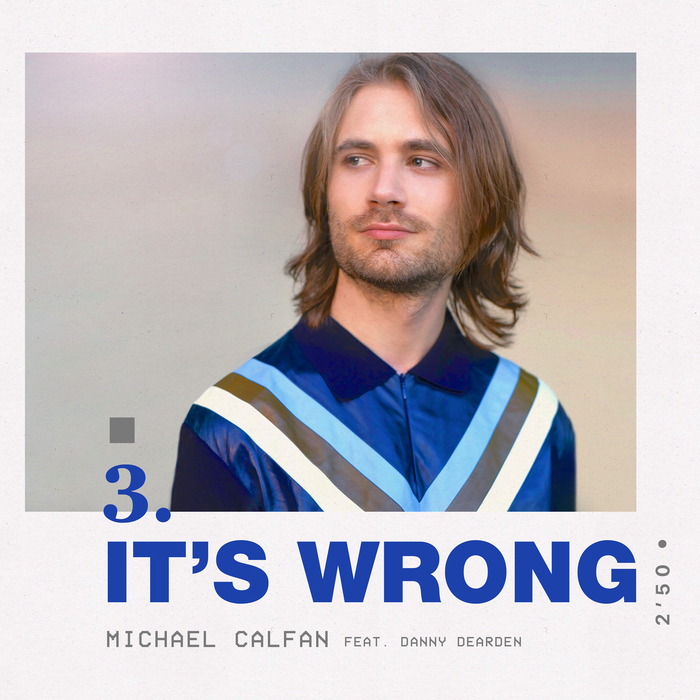 MICHAEL CALFAN feat DANNY DEARDEN - It's Wrong