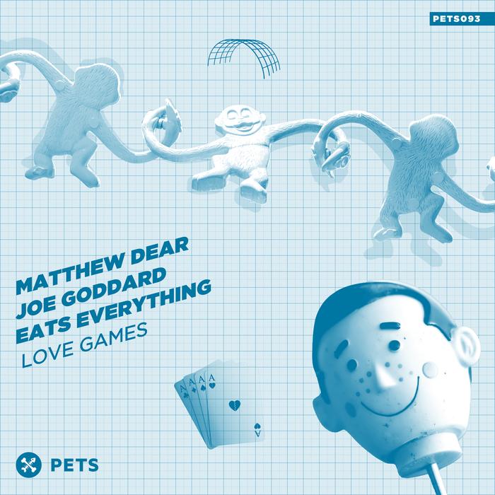 MATTHEW DEAR/JOE GODDARD/EATS EVERYTHING - Love Games