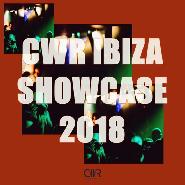 VARIOUS - CWR Ibiza Showcase 2018