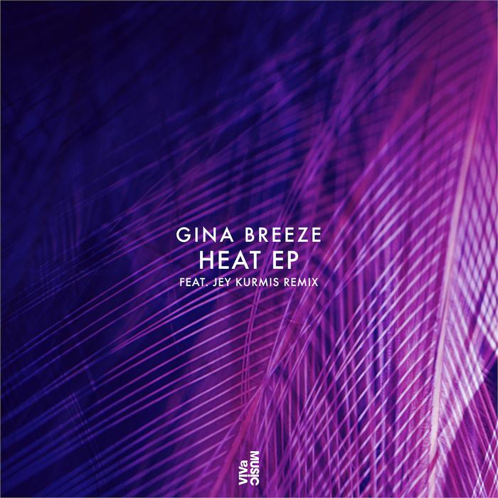 GINA BREEZE - Heat EP
