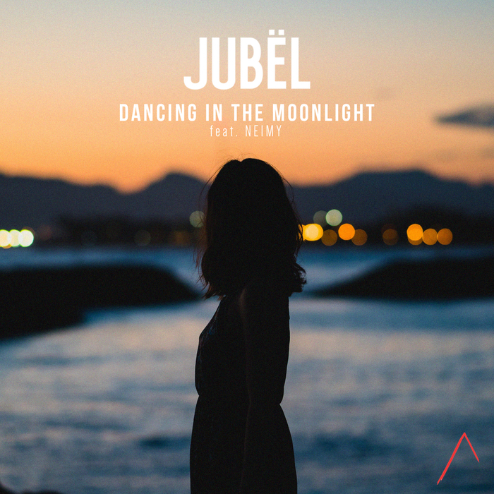 JUBEL feat NEIMY - Dancing In The Moonlight