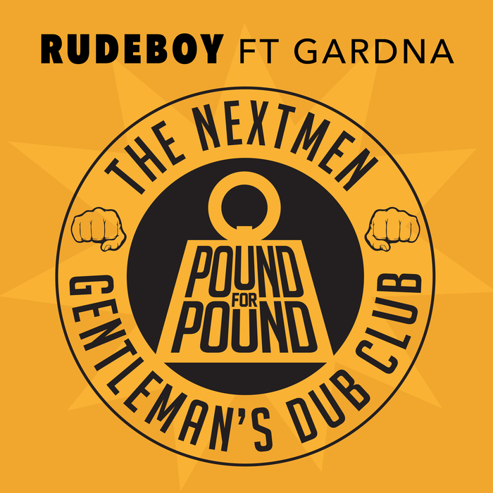 THE NEXTMEN & GENTLEMAN'S DUB CLUB feat GARDNA - Rudeboy