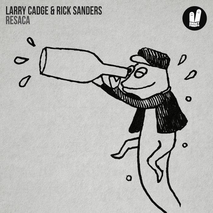 LARRY CADGE/RICK SANDERS - Resaca
