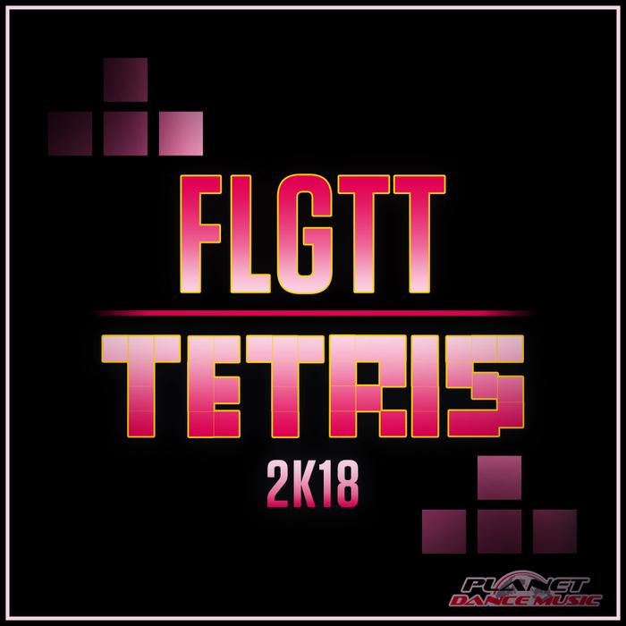 FLGTT - Tetris 2K18