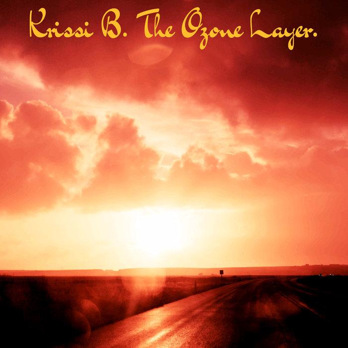 KRISSI B - The Ozone Layer