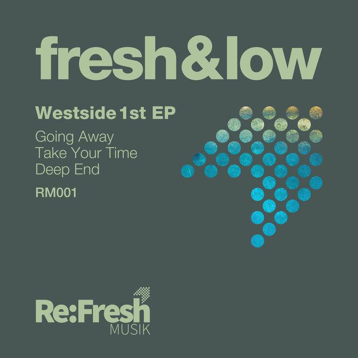 FRESH & LOW - Westside 1st EP